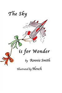 The Sky is for Wonder: Poetry for Children by Ronnie Smith