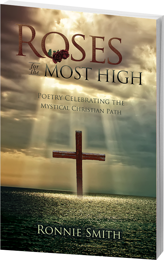 Roses for the Most High by Ronnie Smith